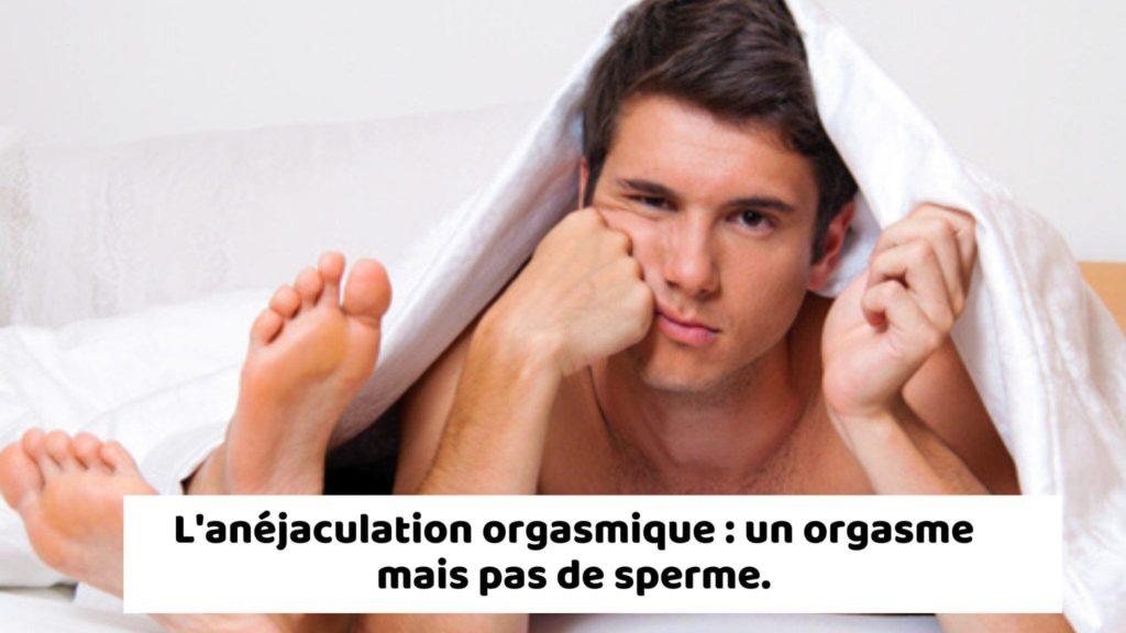 anejaculation orgasmique